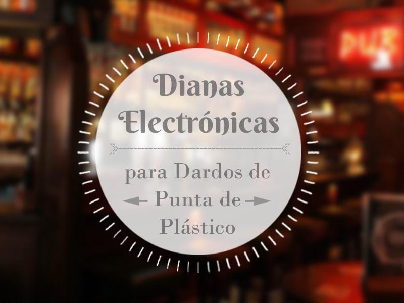 dianas electrónicas para dardos de punta de plástico